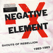 Negative Element - Shouts Of Rebellion 1982-1983