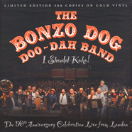 Bonzo Dog Doo-Dah Band - I Should Koko (Gold Vinyl)