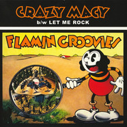 Flamin' Groovies - Crazy Macy / Let Me Rock