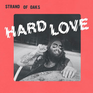 Strand Of Oaks - Hard Love Colored Vinyl Edition