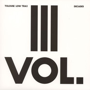 Tolouse Low Trax - Decade Vol.3/3