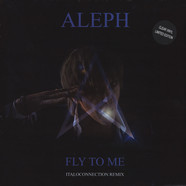 Aleph - Fly To Me Clear Vinyl Edition