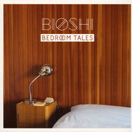 Bioshi - Bedroom Tales