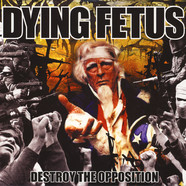 Dying Fetus - Destroy The Opposition Black Vinyl Edition