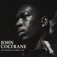 John Coltrane - Live In Berlin November 2nd 1963