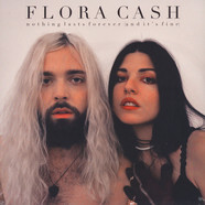 Flora Cash - Nothing Lasts Forever (And It's Fine)