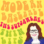 Modern Baseball / Thin Lips / The Superweaks - Split 7