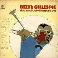 Dizzy Gillespie - The Melody Lingers On