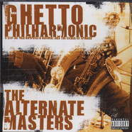 Ghetto Philharmonic - The Alternate Masters