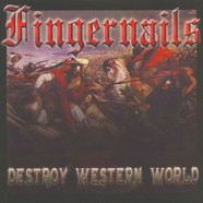 Fingernails - Destroy Western World