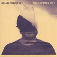 Hello Piedpiper - The Raucous Tide
