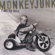 Monkeyjunk - Time To Roll