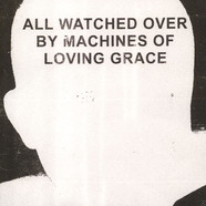V.A. - All Watched Over By Machines Of Loving Grace