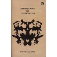 Danny Akalepse - Impressions Of Impressions Parts 1 & 2