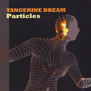 Tangerine Dream - Particles