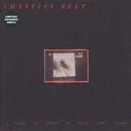 Chastity Belt - I Used To Spend So Much Time Alone Colored Vinyl Edition