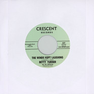 Betty Turner & The Chevelles - Winds Kept Laughing / Little Miss Misery