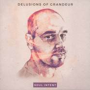 Soul Intent - Delusions Of Grandeur Colored Vinyl Edition
