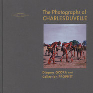 Charles Duvalle & Hisham Mayet - The Photographs Of Charles Duvelle: Disques Ocora And Collection Prophet