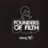 Felix Da Housecat - Founders Of Filth Volume One