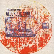 Chairman Maf - Alcoholic Soul