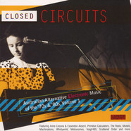 V.A. - Closed Circuits / Australian Electronic 70-80s Volume 1