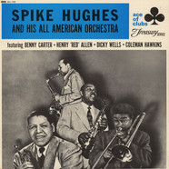 Spike Hughes - Spike Hughes And His All American Orchestra