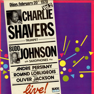 Charlie Shavers & Budd Johnson - Live Vol. 2