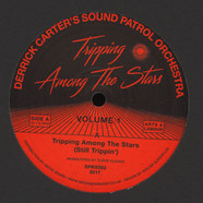 Derrick Carter's Sound Patrol Orchestra - Tripping Among The Stars