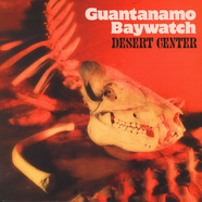 Guantanamo Baywatch - Desert Center