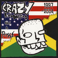Crazy Baldhead - Has A Possee 1997-2004