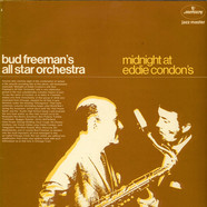 Bud Freeman's All Star Orchestra - Midnight At Eddie Condon's