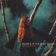 Kari Rueslatten - Silence Is The Only Sound