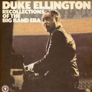 Duke Ellington - Recollections Of The Big Band Era