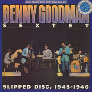Benny Goodman Sextet - Slipped Disc, 1945-1946