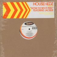 Househedz Featuring Jaquita - How Does It Feel