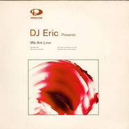 DJ Eric - We Are Love
