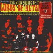 Lords Of Altamont - The Wild Sounds Of… Colored Vinyl Edition