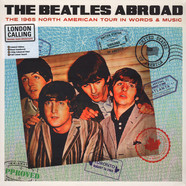 Beatles, The - Abroad... The 1965 North American Tour In Words And Music