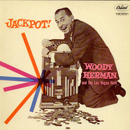 Woody Herman And The Las Vegas Herd - Jackpot!
