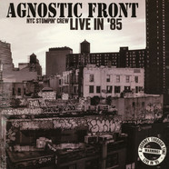 Agnostic Front - Nyc Stompin' Crew: Live In 85!