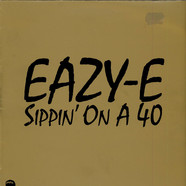 Eazy-E - Sippin' On A 40