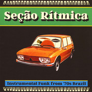 V.A. - Secao Ritmica: Instrumental Funk From '70s Brazil
