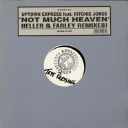 Richie Jones Pres. Uptown Express - Not Much Heaven (Heller & Farley Remixes!)