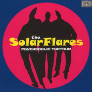Solarflares, The - Psychedelic Tantrum