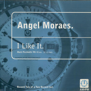 Angel Moraes - I Like It (Mark Picchiotti / PK Mixes)