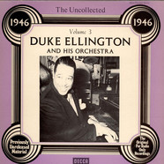 Duke Ellington And His Orchestra - The Uncollected Duke Ellington And His Orchestra Vol. 3 - 1946