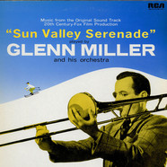Glenn Miller And His Orchestra - OST Sun Valley Serenade / OST Orchestra Wives