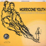 Morricone Youth - Sunrise: A Song Of Two Humans