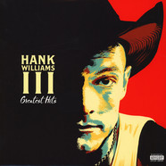 Hank Willams III - Greatest Hits